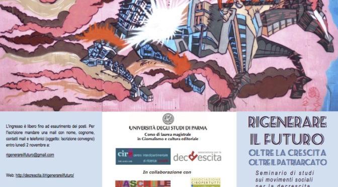 5-6 novembre a Parma: convegno Rigenerare il futuro