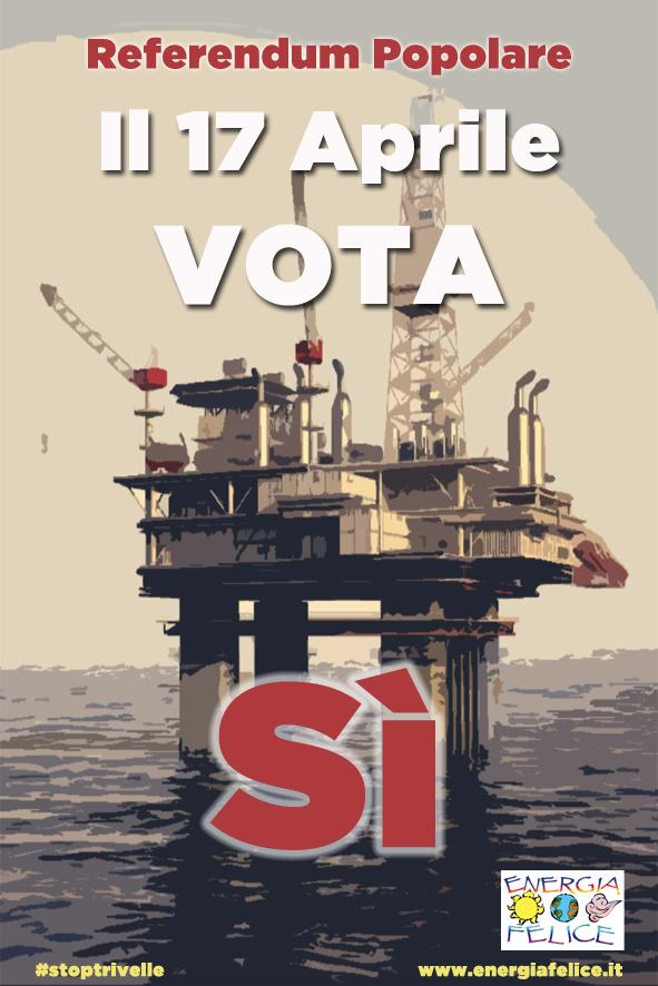Energia Felice vota Sì al referendum del 17 aprile