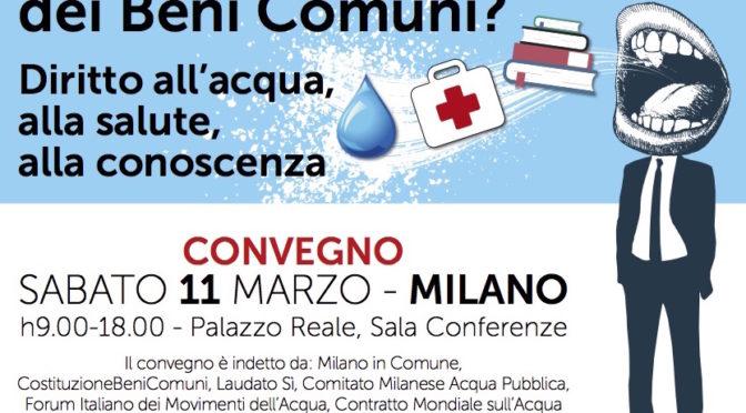 Chi vuole impadronirsi dei beni comuni? – Convegno a Milano