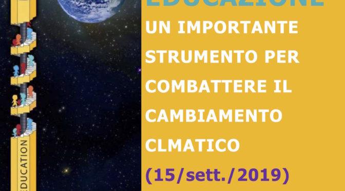 EDUCAZIONE: UN IMPORTANTE STRUMENTO PER COMBATTERE IL CAMBIAMENTO CLIMATICO